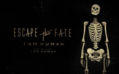 ESCAPE THE FATE: I AM HUMAN